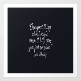 A beautiful music quote by B.Marley Art Print