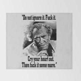 BUKOWSKI quote - FUCK it Throw Blanket