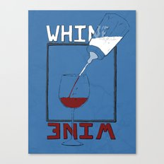 Whine to Wine Canvas Print