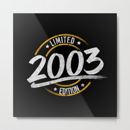 18th Birthday Limited Edition 2003 Metal Print