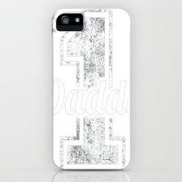 Daddy Fathers Day Shirt Gift from Daughter Son Kids Wife iPhone Case
