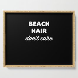 Beach Hair Don't Care Serving Tray