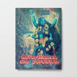 A Little Kali Humor Metal Print