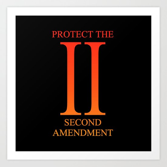Protect the Second Amendment Art Print