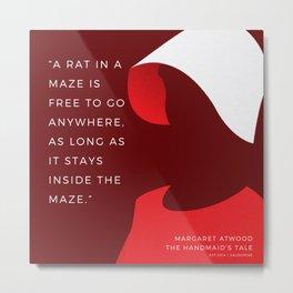 8   The Handmaid's Tale Quote Series    190616 Metal Print