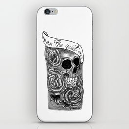 We Are The Quiet Ones Tattoo iPhone Skin