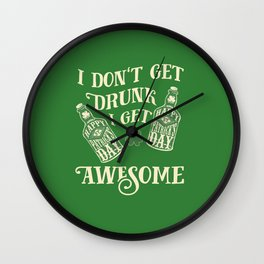 Funny St. Patrick's Day Drinking Quote Wall Clock