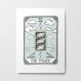 The Power Metal Print