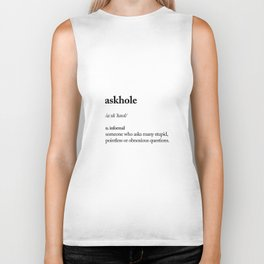 Askhole funny meme dictionary definition black and white typography design poster home wall decor Biker Tank