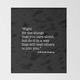 Fight for the things that you care about Throw Blanket