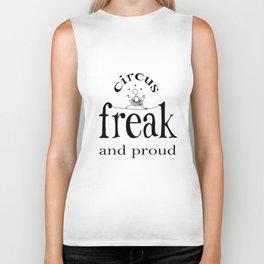 Circus Freak and Proud (black design) Biker Tank