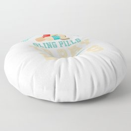 Funny Pharmacy Technician Cool Pharmacist Sling Pills To Pay The Bills Funny Gift Floor Pillow