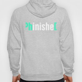 Funny PhD Finished Design Hoody