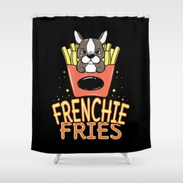 Frenchie Fries French Bulldog Cute Puppy Dog Fries Shower Curtain