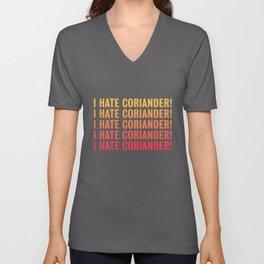 I hate Coriander Gift for Husband / Wife Unisex V-Neck