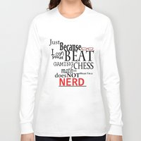 nerd Long Sleeve T-shirts featuring Nerd by Jessica Jimerson
