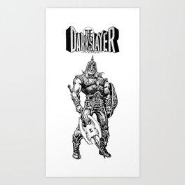The Darkslayer (White on Black) Art Print