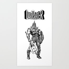 The Darkslayer (White on Black) Art Print