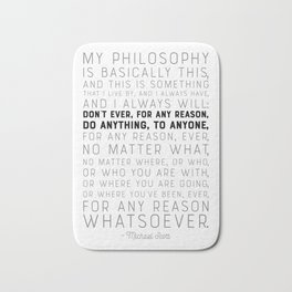 My Philosophy is Basically This - The Office - Funny Quote Bath Mat