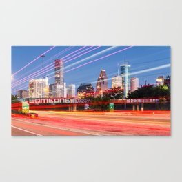 """Tonight, I decided to """"Be Someone"""" Canvas Print"""