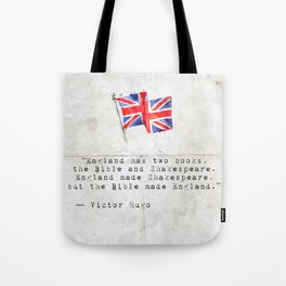 """Victor Hugo """"England has two books, the Bible and Shakespeare."""" Tote Bag"""
