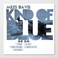 miles davis Canvas Prints featuring Kind Of Blue - Miles Davis / Album Cover Art LP Poster  by FunnyFaceArt