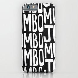 Mumbo Jumbo iPhone Case