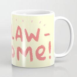 Clawsome! Coffee Mug