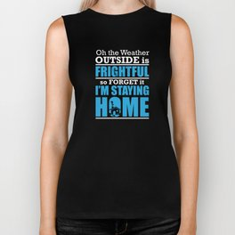 I Hate Winter Weather Outside Frightful Bad Snow Ice Holiday Biker Tank