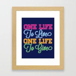 One Life Framed Art Print