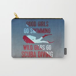 Wild girls go scuba diving Carry-All Pouch