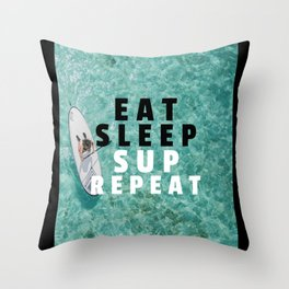 Stand Up Paddling Saying Throw Pillow