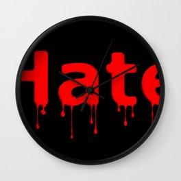Hate Blood Text Black Wall Clock