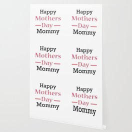 Happy Mothers Day Mommy Wallpaper