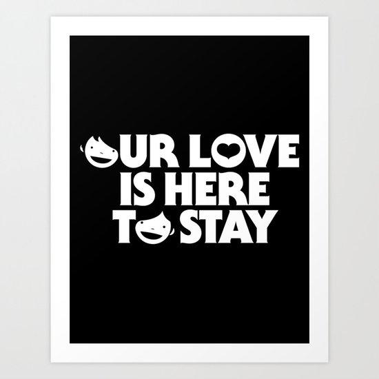 our love Art Print