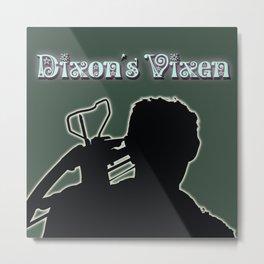 Daryl Dixon-Dixon's Vixen Metal Print
