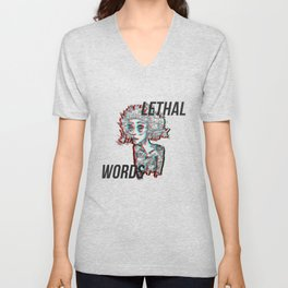 our words are lethal Unisex V-Neck