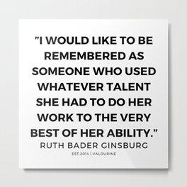 50      191115   Ruth Bader Ginsburg Quotes Metal Print