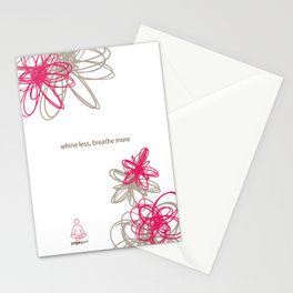 """Dynamic flowers """"whine less, breathe more"""" print Stationery Cards"""
