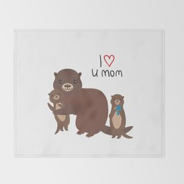 I Love You Mom. Funny brown kids otters with fish on white background. Gift card for Mothers Day. Throw Blanket