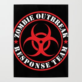 Zombie Outbreak Responce Team Poster