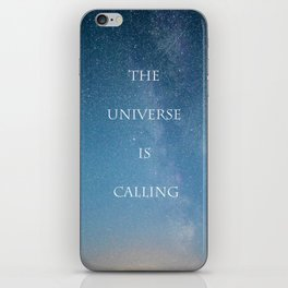 THE UNIVERSE IS CALLING iPhone Skin