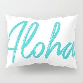 Aloha in Tropical Blue Pillow Sham