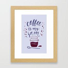 Coffee Is My Jam Framed Art Print