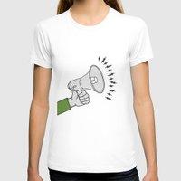 propaganda T-shirts featuring Megaphone propaganda by Et Voilà
