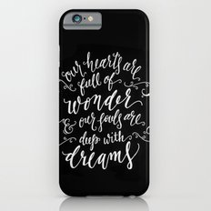 Wonder and Dreams iPhone 6s Slim Case