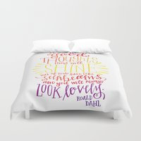 roald dahl Duvet Covers featuring You Will Always Look Lovely [Roald Dahl] by Jillian Kaye
