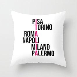 Italy Pisa Turin Rome Milan Naples gift Throw Pillow
