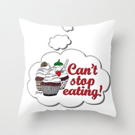 Can't Stop Throw Pillow