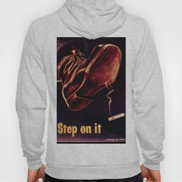 STEP ON IT Hoody